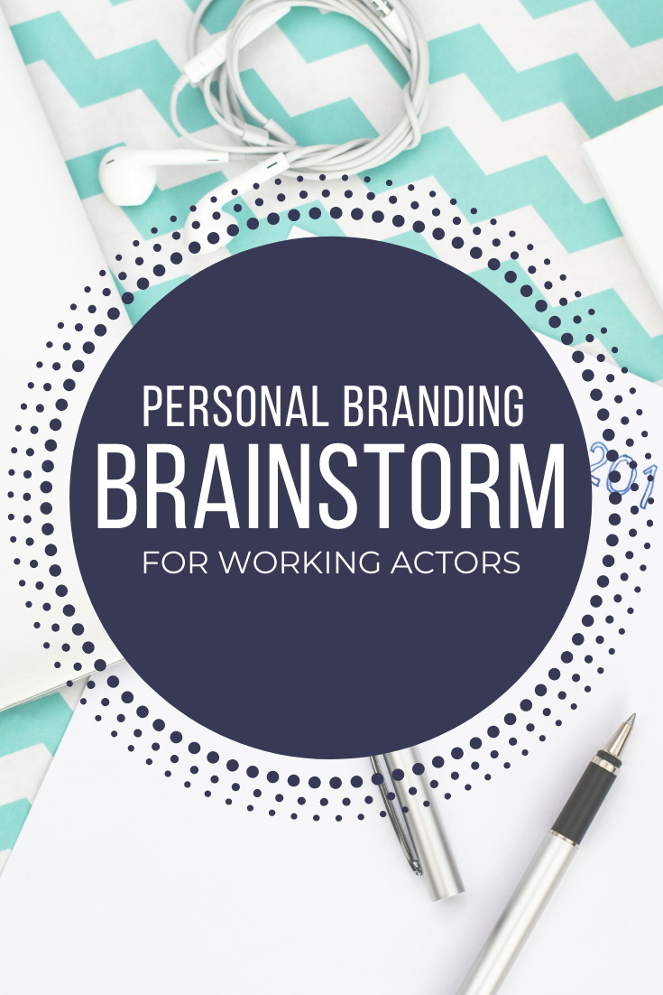 5 Steps to Creating a Personal Brand for Actors