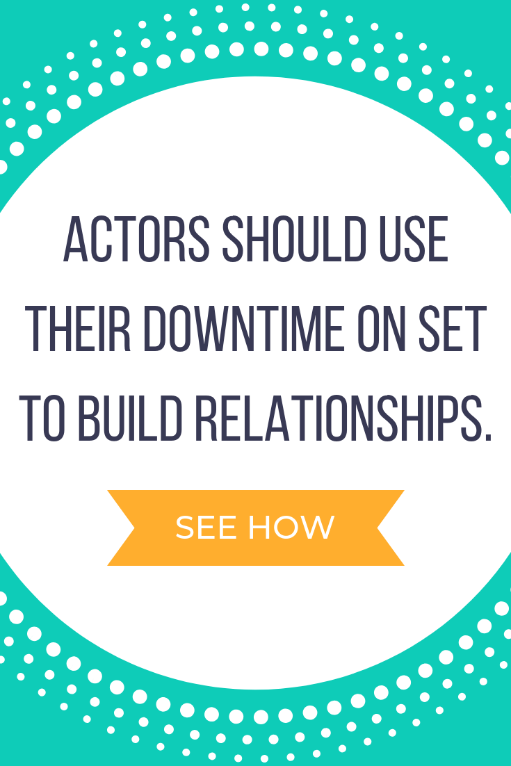 Set etiquette tips for actors