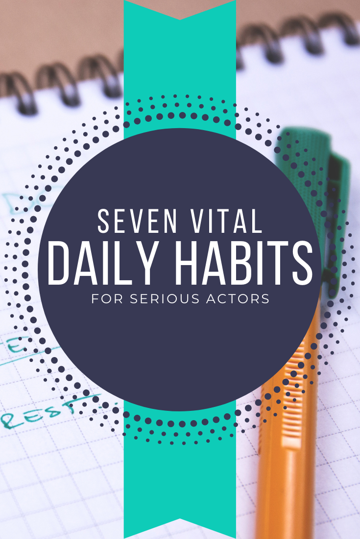Actor daily habits