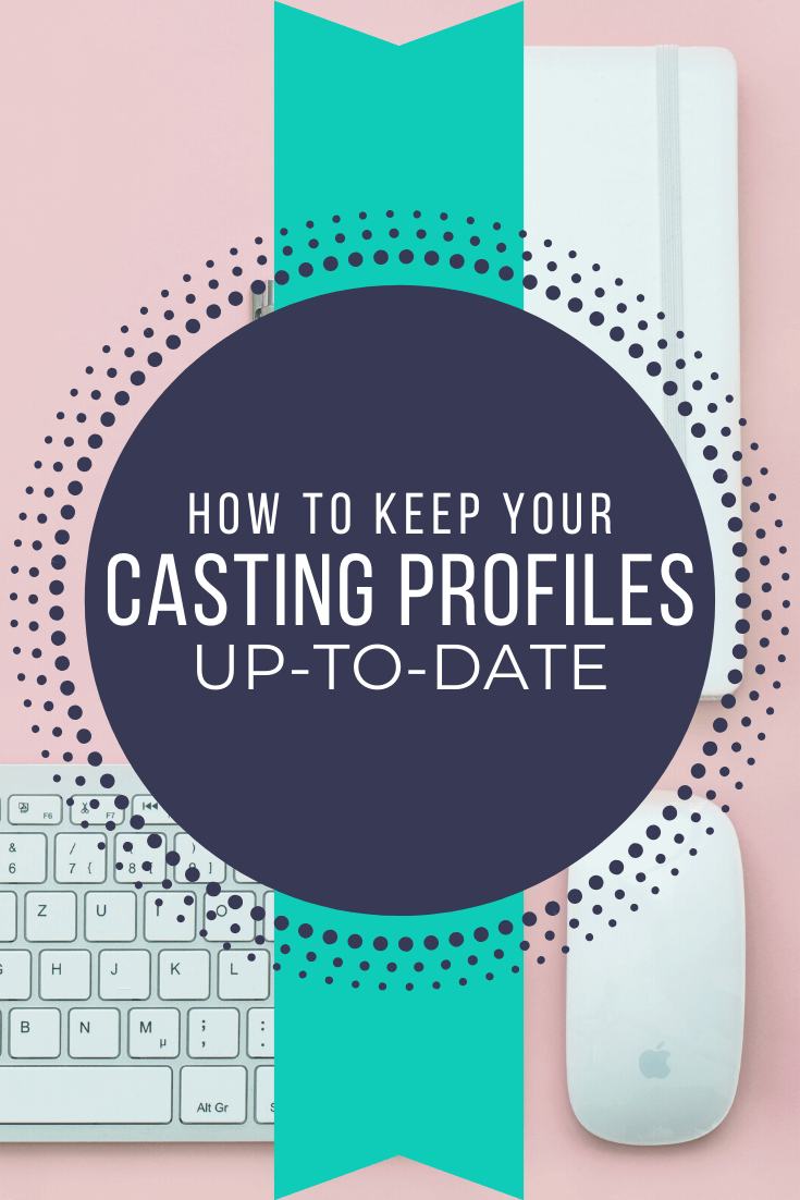 Get the Most From Your Casting Profiles