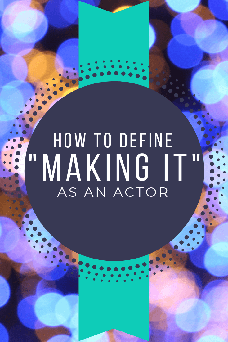 How to Choose the Best Acting Goals for You