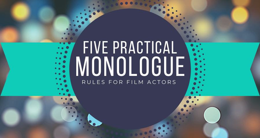 How to Prepare a Monologue