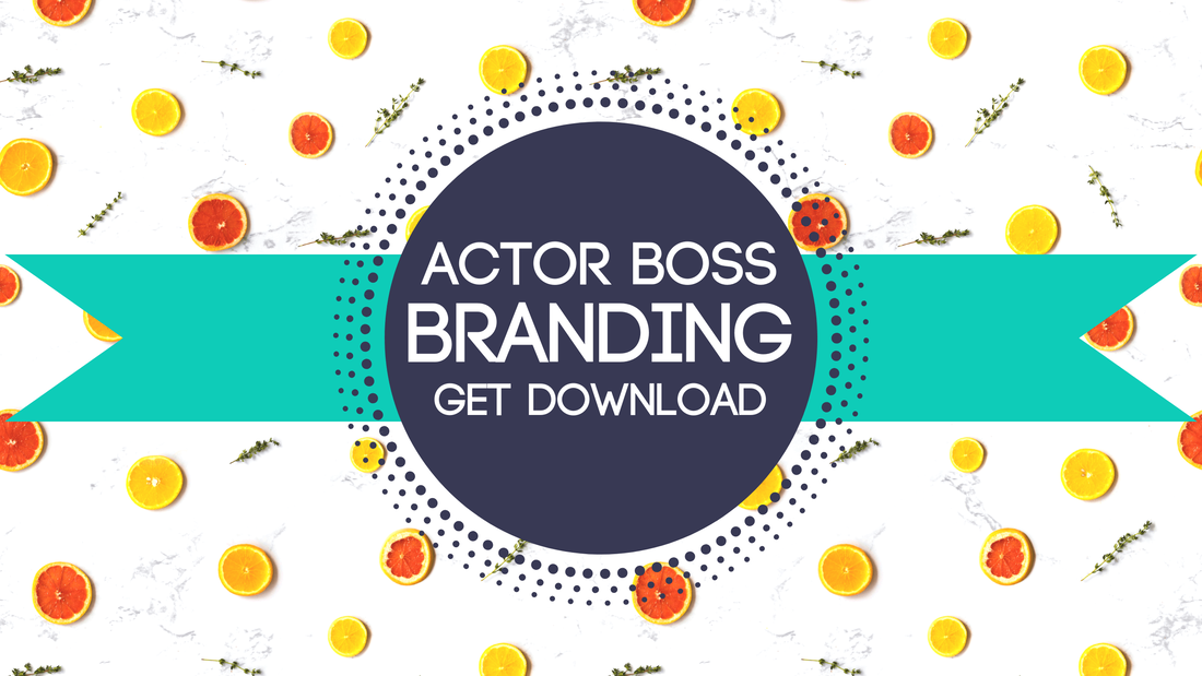 Free Personal Branding Guide for Actors