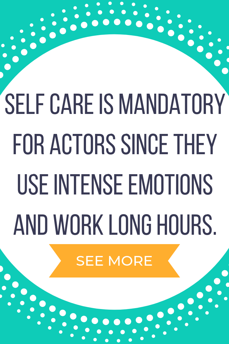 Actor Self Care Exercise