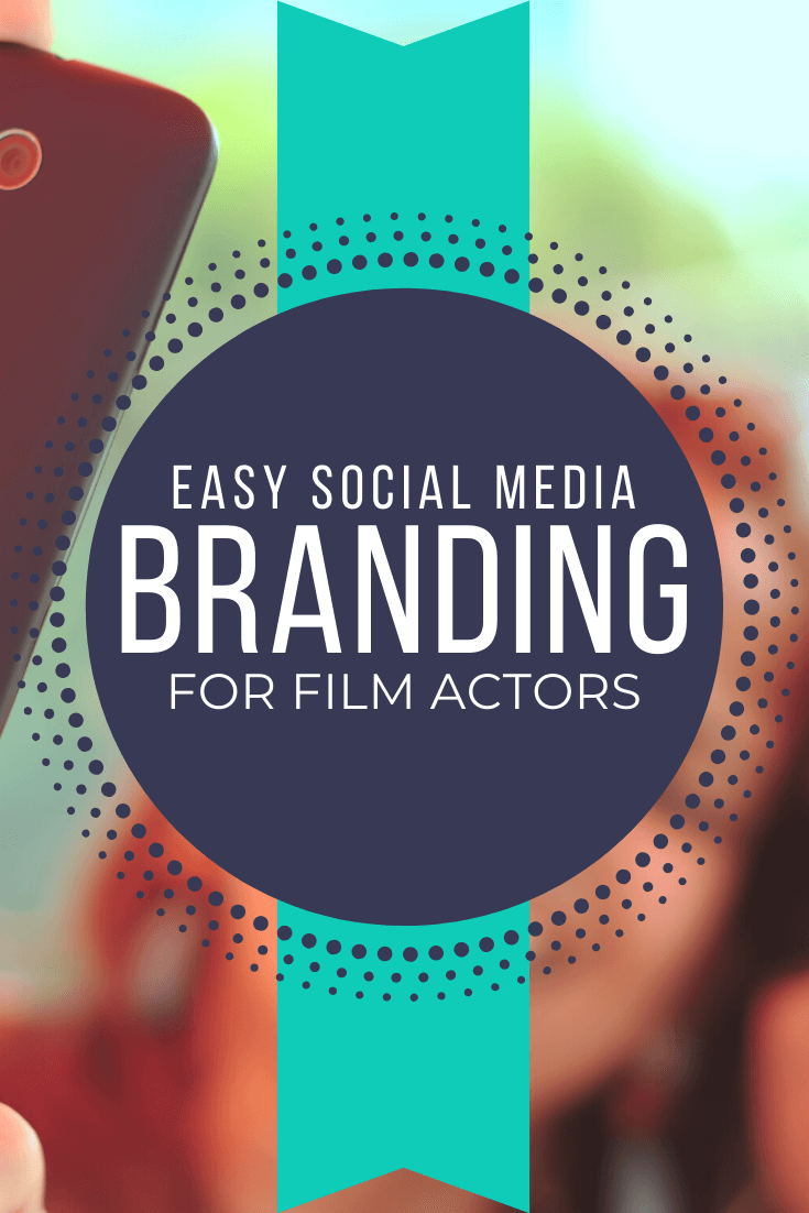 Social Media Marketing Strategy for Actors